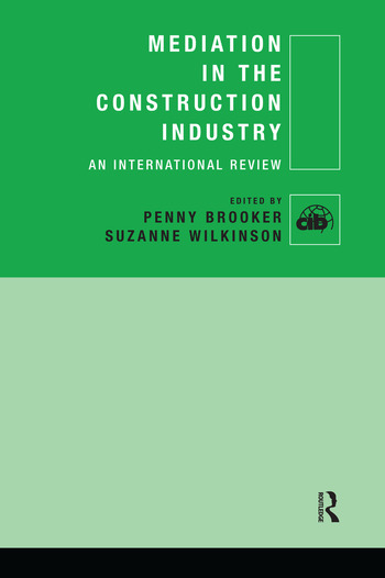 Mediation in the Construction Industry An International Review book cover