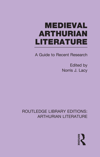 Medieval Arthurian Literature A Guide to Recent Research book cover