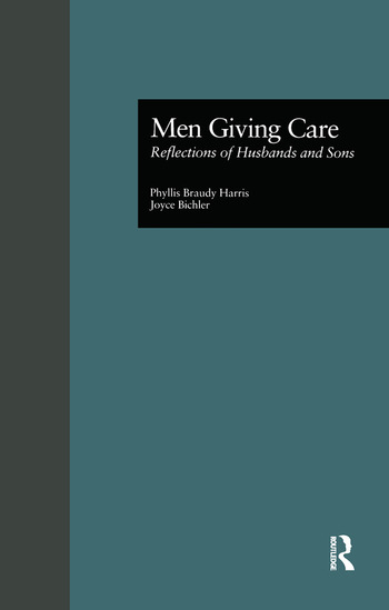 Men Giving Care Reflections of Husbands and Sons book cover
