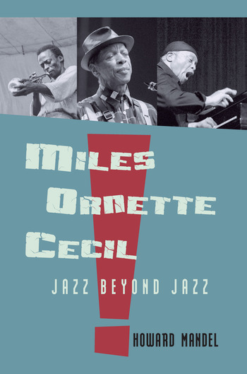 Miles, Ornette, Cecil Jazz Beyond Jazz book cover