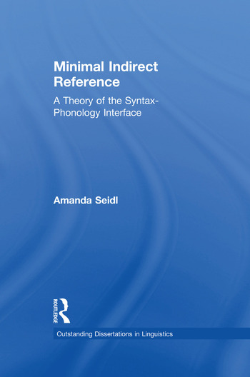 Minimal Indirect Reference A Theory of the Syntax-Phonology Interface book cover