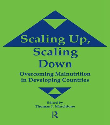 Scaling Up Scaling Down Overcoming Malnutrition in Developing Countries book cover