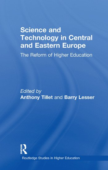 Science and Technology in Central and Eastern Europe The Reform of Higher Education book cover