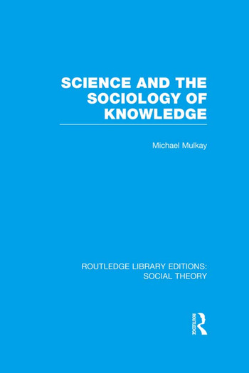 Science and the Sociology of Knowledge book cover