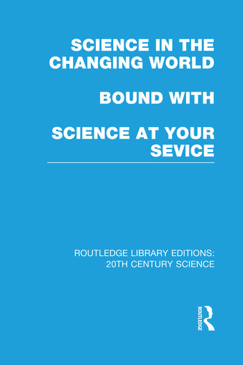 Science in the Changing World bound with Science at Your Service book cover