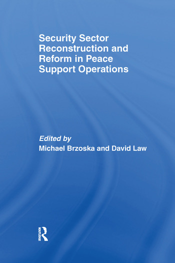 Security Sector Reconstruction and Reform in Peace Support Operations book cover