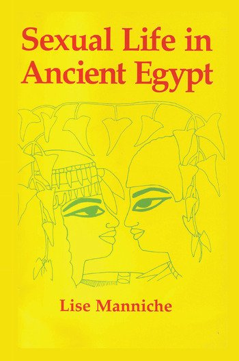 Sexual Life in Ancient Egypt book cover