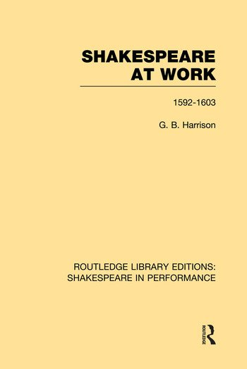 Shakespeare at Work, 1592-1603 book cover