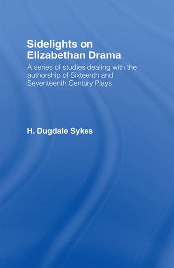 Sidelights on Elizabethan Drama book cover
