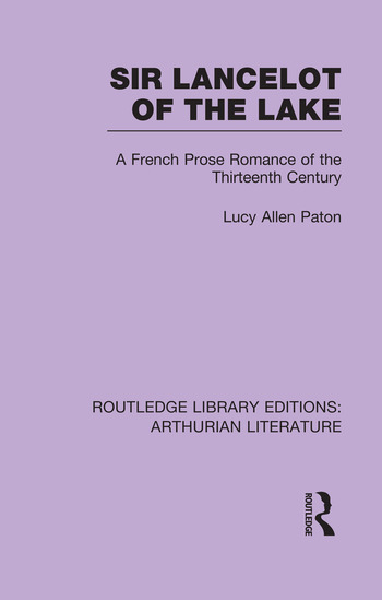 Sir Lancelot of the Lake A French Prose Romance of the Thirteenth Century book cover