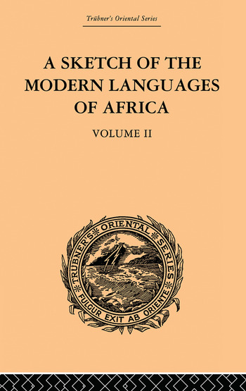 A Sketch of the Modern Languages of Africa: Volume II book cover