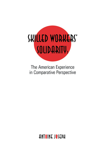 Skilled Workers' Solidarity The American Experience in Comparative Perspective book cover