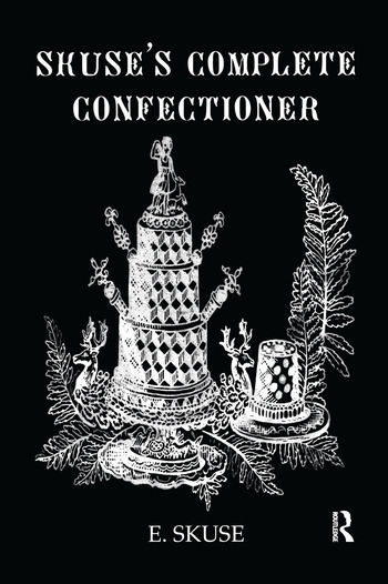 Skuse'S Complete Confectioner book cover