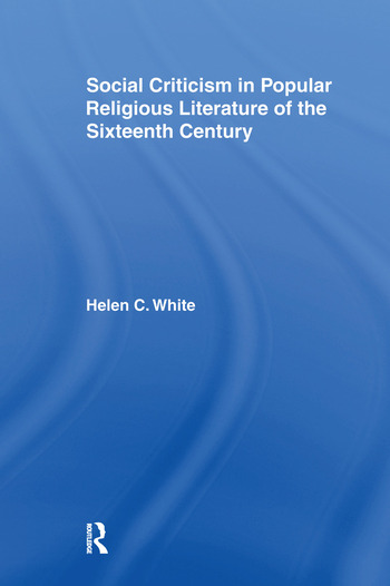 Social Criticism in Popular Religious Literature of the Sixteenth Century book cover