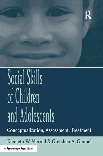 Social Skills of Children and Adolescents Conceptualization, Assessment, Treatment book cover