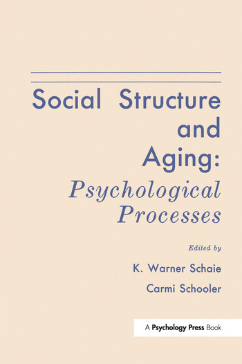 Social Structure and Aging Psychological Processes book cover