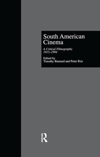South American Cinema A Critical Filmography, l915-l994 book cover
