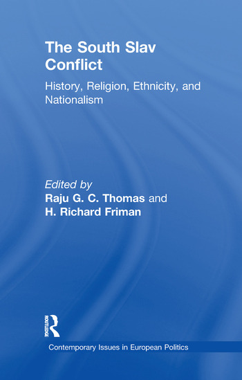The South Slav Conflict History, Religion, Ethnicity, and Nationalism book cover