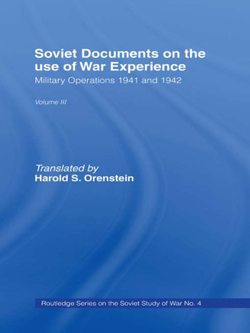 Soviet Documents on the Use of War Experience Volume Three: Military Operations 1941 and 1942 book cover