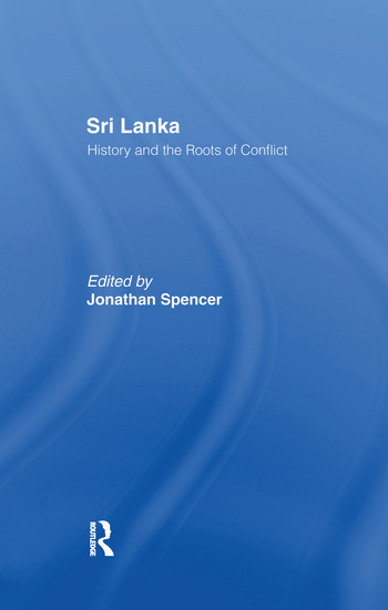 Sri Lanka History and the Roots of Conflict book cover