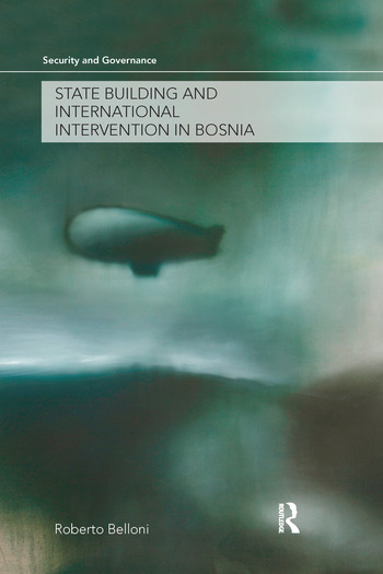 State Building and International Intervention in Bosnia book cover