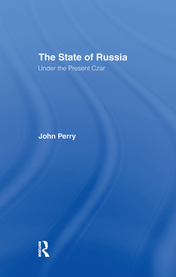 The State of Russia Under the Present Czar book cover