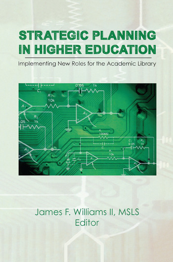 Strategic Planning in Higher Education Implementing New Roles for the Academic Library book cover