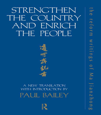 Strengthen the Country and Enrich the People The Reform Writings of Ma Jianzhong book cover