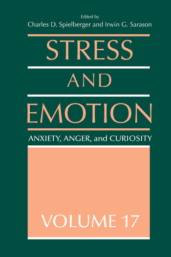 Stress and Emotion Anxiety, Anger and Curiosity, Volume 17 book cover