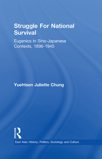 Struggle For National Survival Chinese Eugenics in a Transnational Context, 1896-1945 book cover