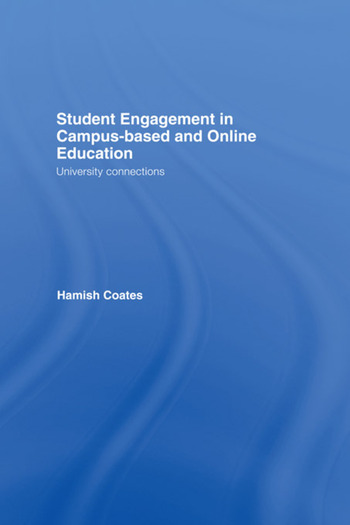 Student Engagement in Campus-Based and Online Education University Connections book cover