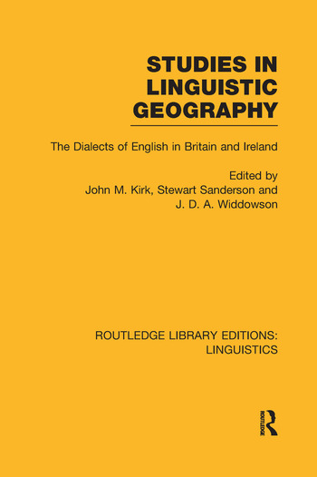 Studies in Linguistic Geography (RLE Linguistics D: English Linguistics) The Dialects of English in Britain and Ireland book cover