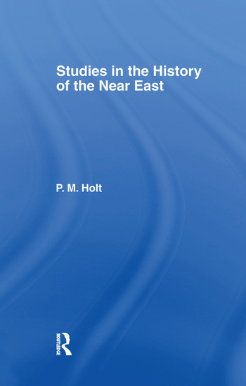 Studies in the History of the Near East book cover
