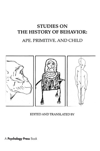Studies on the History of Behavior Ape, Primitive, and Child book cover