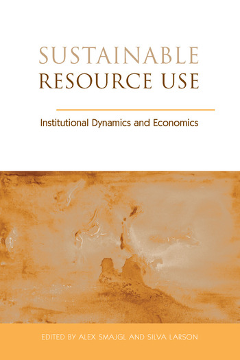 Sustainable Resource Use Institutional Dynamics and Economics book cover