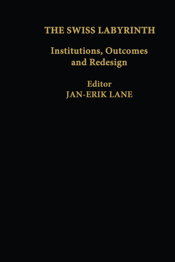 The Swiss Labyrinth Institutions, Outcomes and Redesign book cover