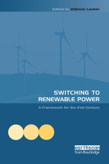 Switching to Renewable Power A Framework for the 21st Century book cover