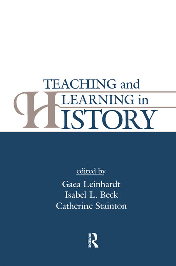 Teaching and Learning in History book cover