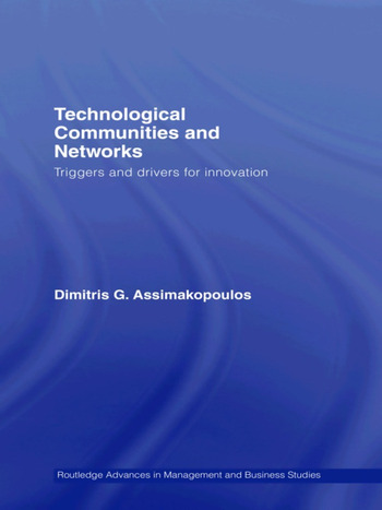 Technological Communities and Networks Triggers and Drivers for Innovation book cover