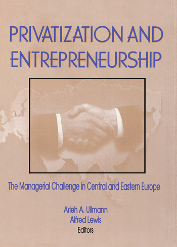 Privatization and Entrepreneurship The Managerial Challenge in Central and Eastern Europe book cover
