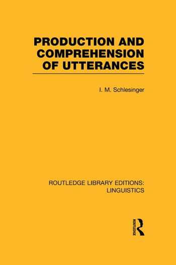 Production and Comprehension of Utterances (RLE Linguistics B: Grammar) book cover