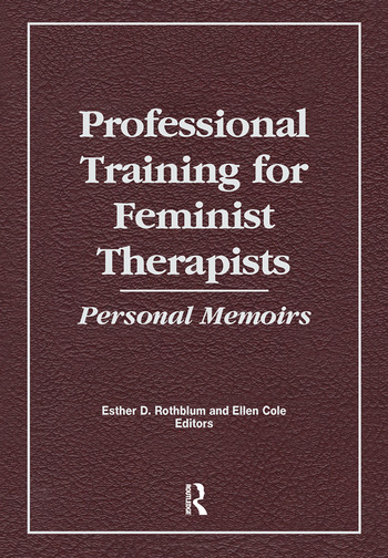 Professional Training for Feminist Therapists Personal Memoirs book cover