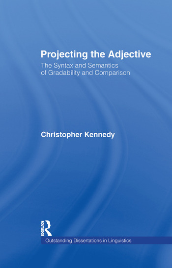 Projecting the Adjective The Syntax and Semantics of Gradability and Comparison book cover