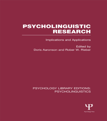 Psycholinguistic Research (PLE: Psycholinguistics) Implications and Applications book cover