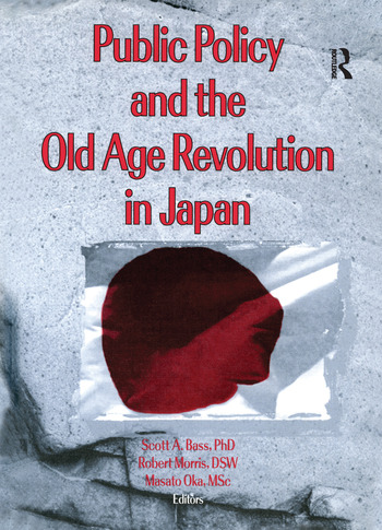 Public Policy and the Old Age Revolution in Japan book cover