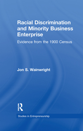 Racial Discrimination and Minority Business Enterprise Evidence from the 1990 Census book cover