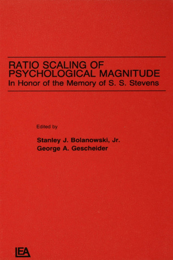Ratio Scaling of Psychological Magnitude In Honor of the Memory of S.s. Stevens book cover