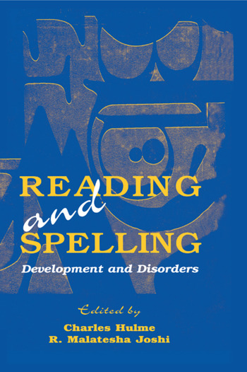 Reading and Spelling Development and Disorders book cover