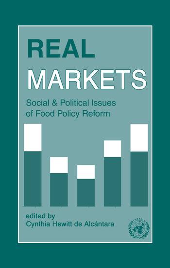 Real Markets: Social and Political Issues of Food Policy Reform book cover