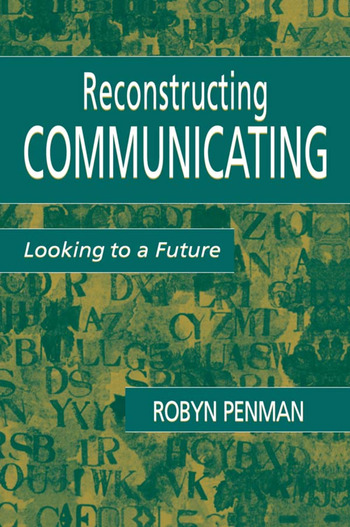 Reconstructing Communicating Looking To A Future book cover